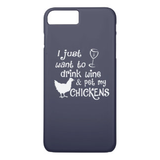 Drink Wine & Pet My Chickens iPhone 8 Plus/7 Plus Case