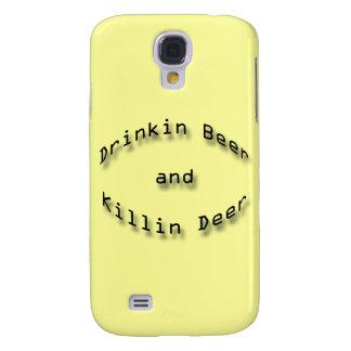 Drinkin Beer and Killin Deer Samsung Galaxy S4 Cover