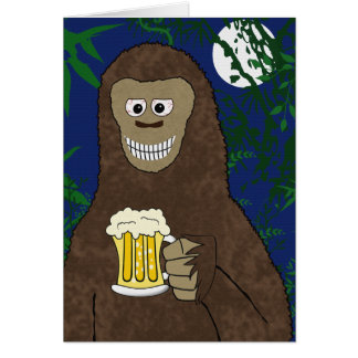 Drinkin' Bigfoot Card