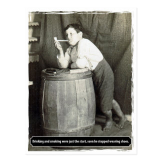 Drinking and Smoking were just the Start Postcard