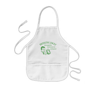 Drinking Away Moments That Make Up A Dull Day GRN Kids Apron