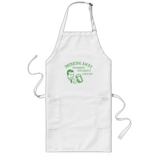 Drinking Away Moments That Make Up A Dull Day GRN Long Apron