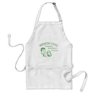 Drinking Away Moments That Make Up A Dull Day GRN Standard Apron
