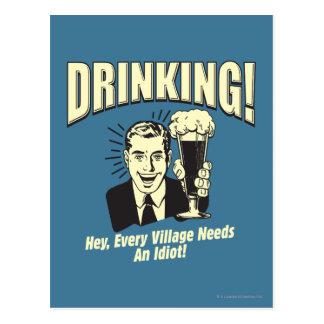 Drinking: Every Village Needs Idiot Postcard