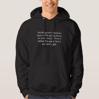 Drinking non-alcoholic beer is like going down ... hoodie
