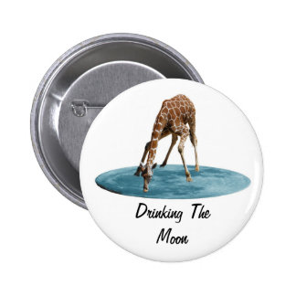 DRINKING THE MOON PINBACK BUTTON