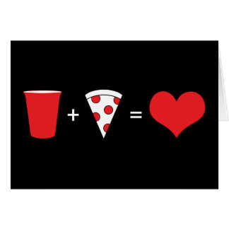 drinks + pizza = love greeting card