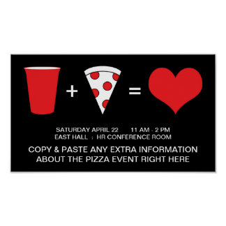 drinks + pizza = love poster