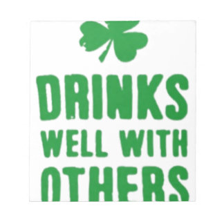 Drinks Well With Others St. Patrick's Day Tee Notepad