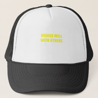 Drinks Well with Others Trucker Hat