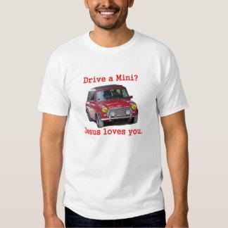 Drive a Mini? Jesus Loves You Tshirt