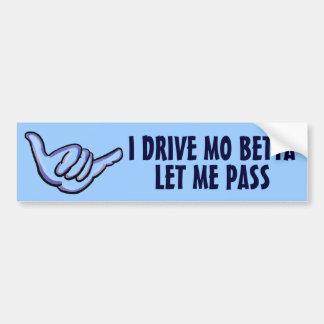 Drive Better Hawaiian humor blue bumper sticker