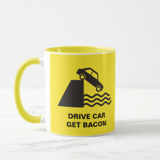 Drive Car - Get Bacon Mug