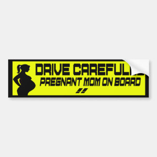 drive carefully pregnant mom on board bumper sticker