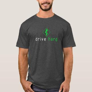 Drive Hard -5- T-Shirt