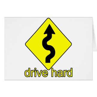 Drive Hard Greeting Cards