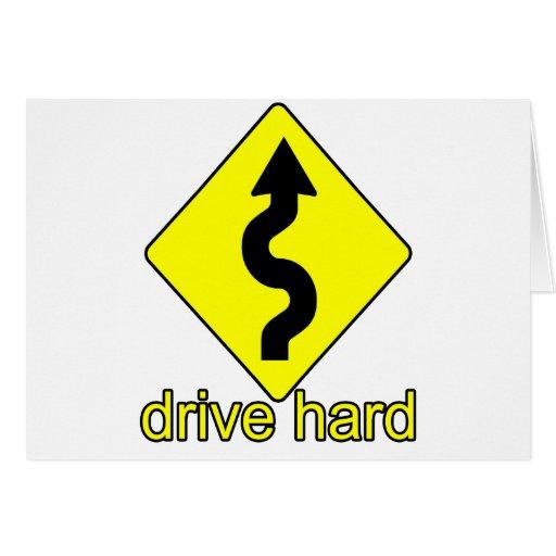 Drive Hard Greeting Cards