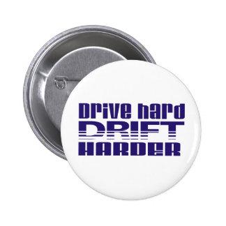 drive hard drift harder pinback buttons