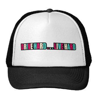 Drive Hard... Live Hard Trucker Hat