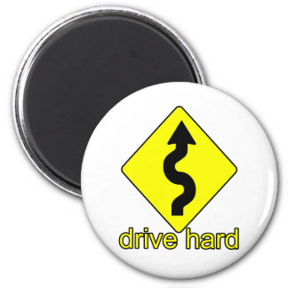 Drive Hard Refrigerator Magnets