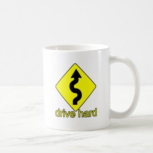 Drive Hard Mug