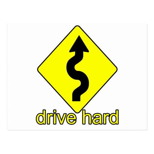 Drive Hard Post Card