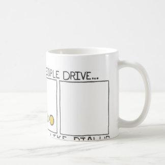 Drive like Dialup Mug