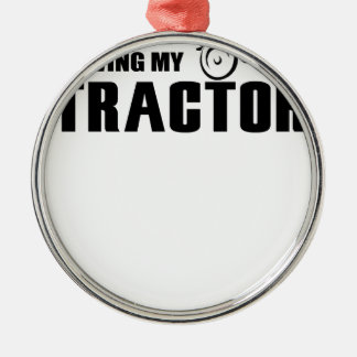 Drive my Tractor Silver-Colored Round Decoration