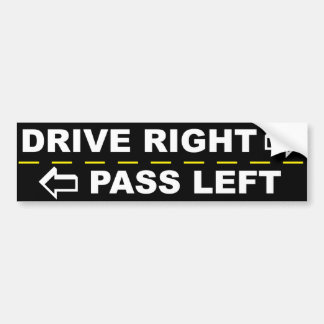 Drive Right Pass Left Bumper Sticker