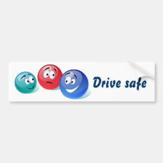Drive safe bumper sticker