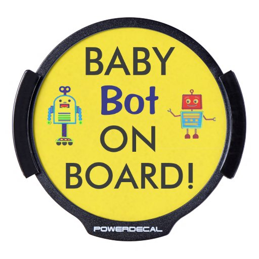 Drive Safely LED Baby Robot On Board Window Decal LED Car Decal