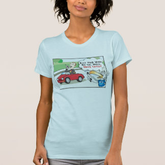 Drive safely shirts