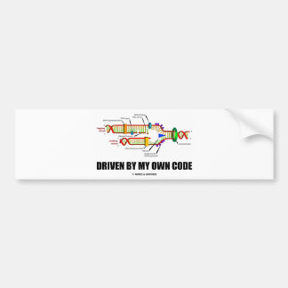 Driven By My Own Code (DNA Replication) Bumper Stickers