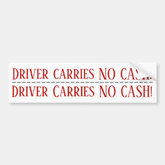 Driver Carries NO Cash! Double Sticker