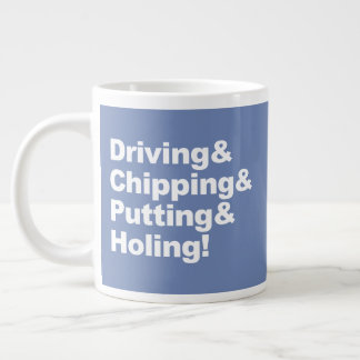 Driving&Chipping&Putting&Holing (wht) Large Coffee Mug