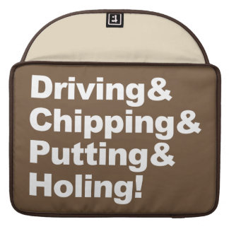 Driving&Chipping&Putting&Holing (wht) Sleeve For MacBooks
