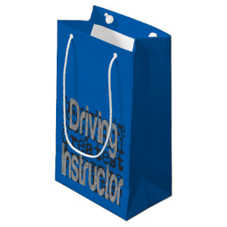 Driving Instructor Extraordinaire Small Gift Bag