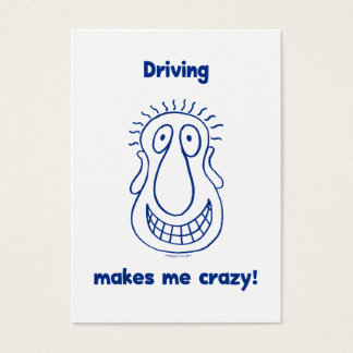 Driving Makes Me Crazy