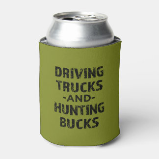 Driving trucks and hunting bucks funny can cooler