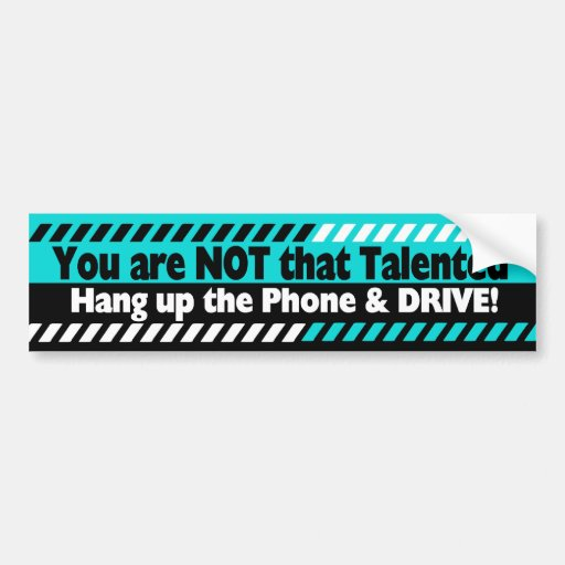 Driving with Cell Phone Bumper Stickers