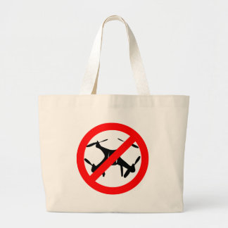 Drones not Allowed Large Tote Bag