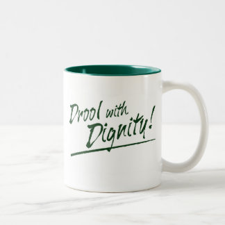 Drool with dignity with small logo coffee mug