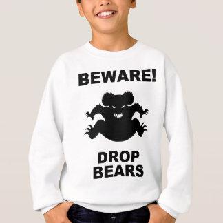 Drop Bears! Sweatshirt