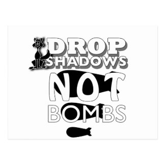 drop shadows not bombs post cards