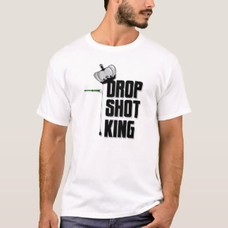 Drop Shot King T T-Shirt
