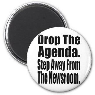 Drop the Agenda 6 Cm Round Magnet