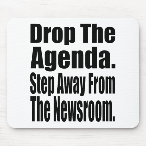 Drop the Agenda Mouse Pad