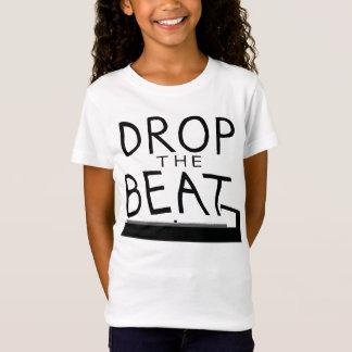 Drop the Beat T-Shirt