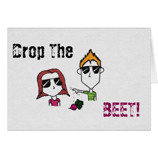 Drop the BEET! (Beat) Card