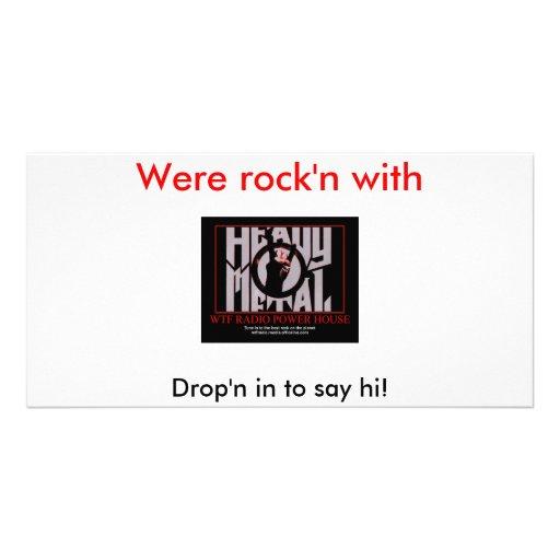 Drop'n in to say hi!, Were rock'... Photo Card Template